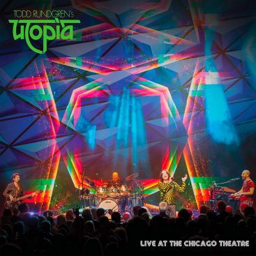 Todd Rundgren's Utopia – Live At Chicago Theatre