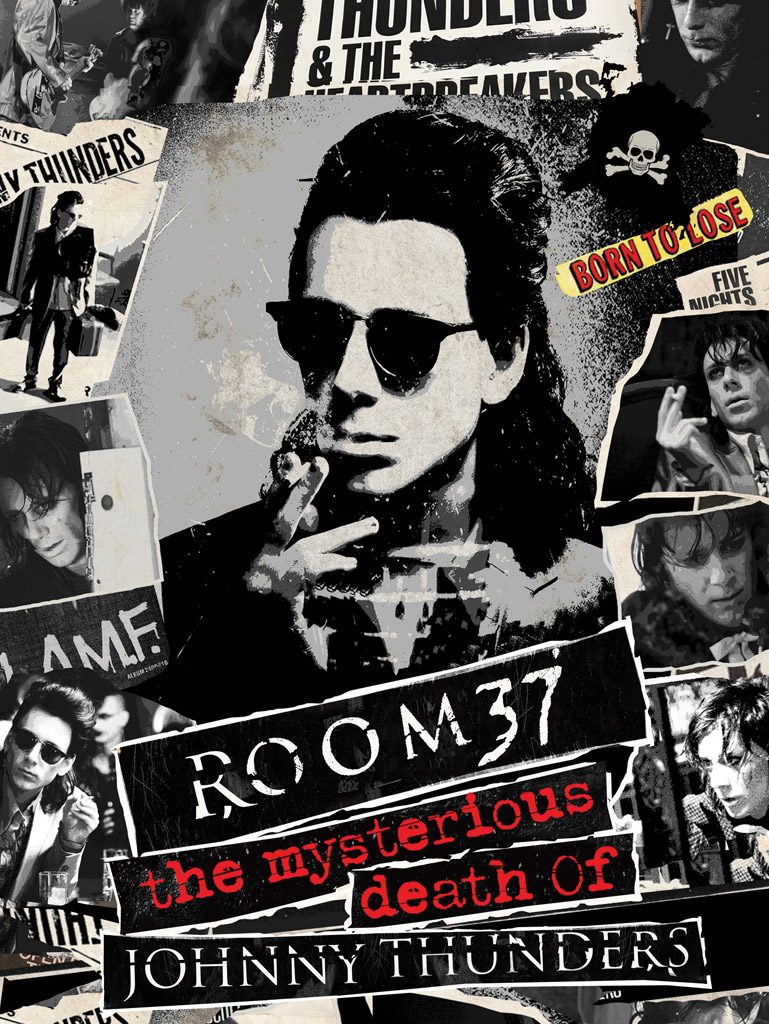 Room 37 - The Mysterious Death Of Johnny Thunders