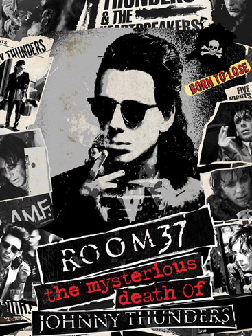 Cleopatra Entertainment To Release 'Room 37 - The Mysterious Death of Johnny Thunders'