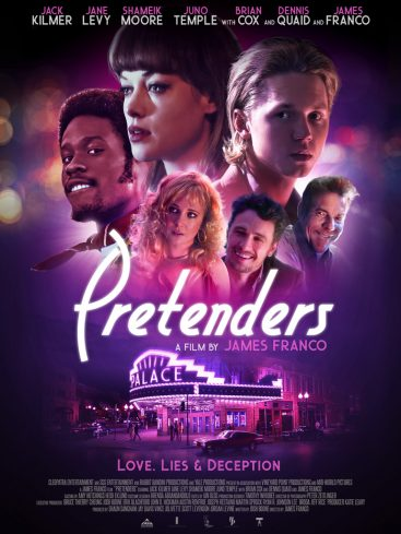 Pretenders - Love. Lies & Deception - A Film by James Franco